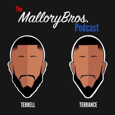 The Mallory Bros Podcast:MalloryBros.