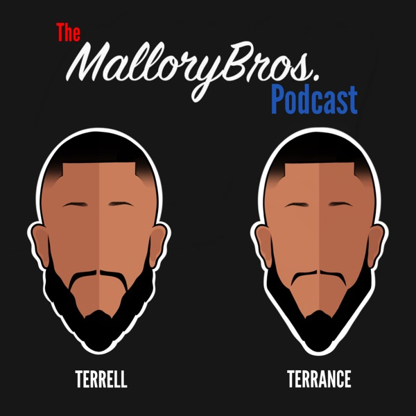 The Mallory Bros Podcast