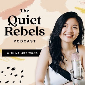 The Quiet Rebels™ Podcast