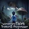 Noynx pres. Wonderland Tales Trance And Progressive artwork
