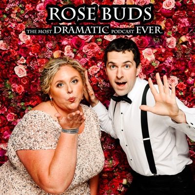 Rose Buds: The Most Dramatic Podcast Ever:Eddie Ravert