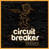 Circuit Breaker! - The Awards, Film, & TV Podcast artwork