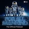 For All Mankind: The Official Podcast artwork