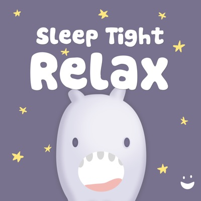 Sleep Tight Relax - Helping busy minds become calm at bedtime:Sleep Tight Media
