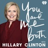 You and Me Both with Hillary Clinton artwork