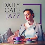 Daily Cafe Jazz Podcast