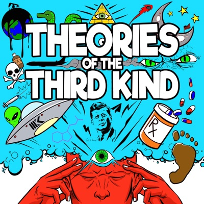 Theories of the Third Kind:Conspiracy Theories, Aliens, Paranormal, Demons, Occult, Bigfoot, Reptilians, Cryptozoology, Conspiracies, Supernatural, UFOs