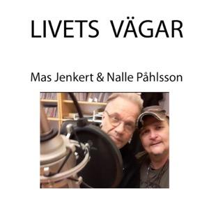 Livets Vägar - Jenkert & Nalle