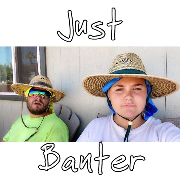 Just Banter