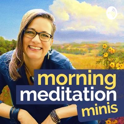 Morning Meditation Minis