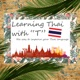 """Learning Thai with """"T"""""""