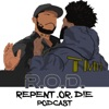 Repent Or Die Podcast artwork