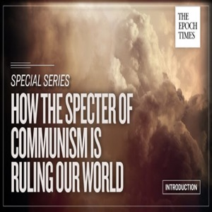 (Due to Copyright Concern...)Audio:How the Specter of  Communism Is  Ruling Our World