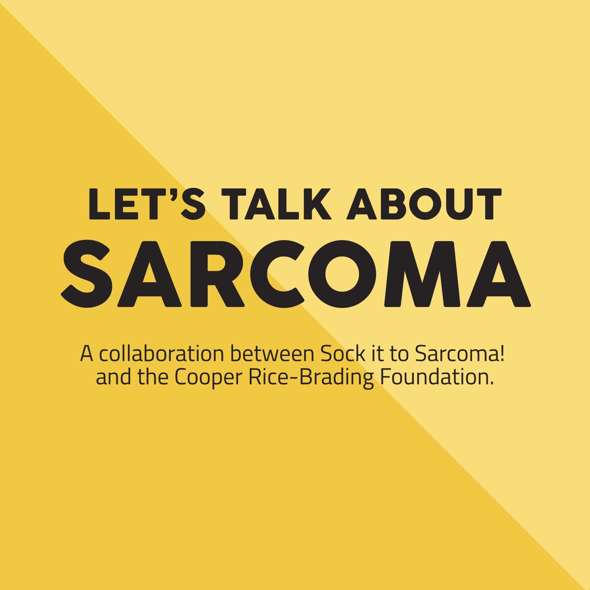 Let's Talk About Sarcoma