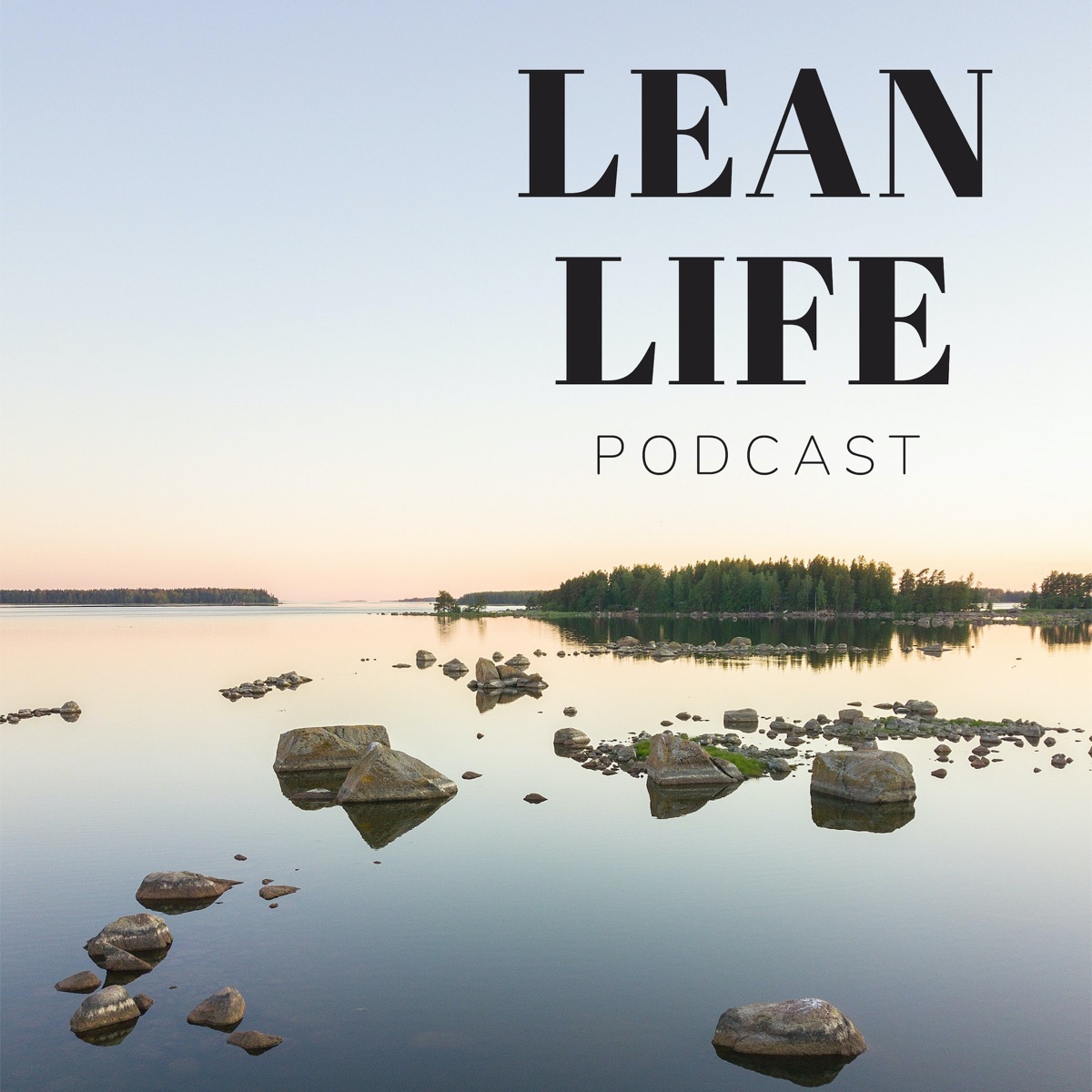 Lean Life Podcast