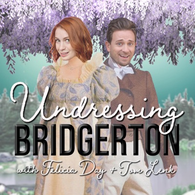 Undressing Bridgerton:Felicia Day and Tom Lenk