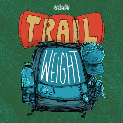 Trail Weight:The Podglomerate / Andrew Steven