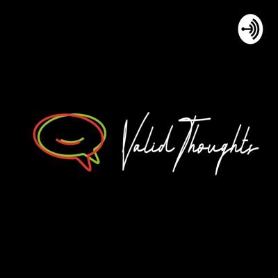 ValidThoughts Podcast