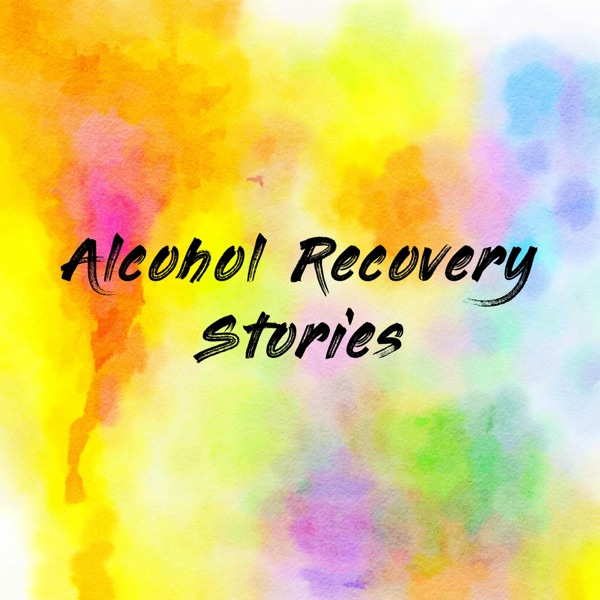 Alcohol Recovery Stories