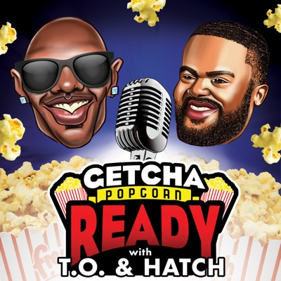 Getcha Popcorn Ready with T.O. and Hatch:HiStudios Inc. x Terrell Owens and Matthew Hatchette