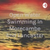 Open Water Swimming In Morecambe And Lancaster artwork