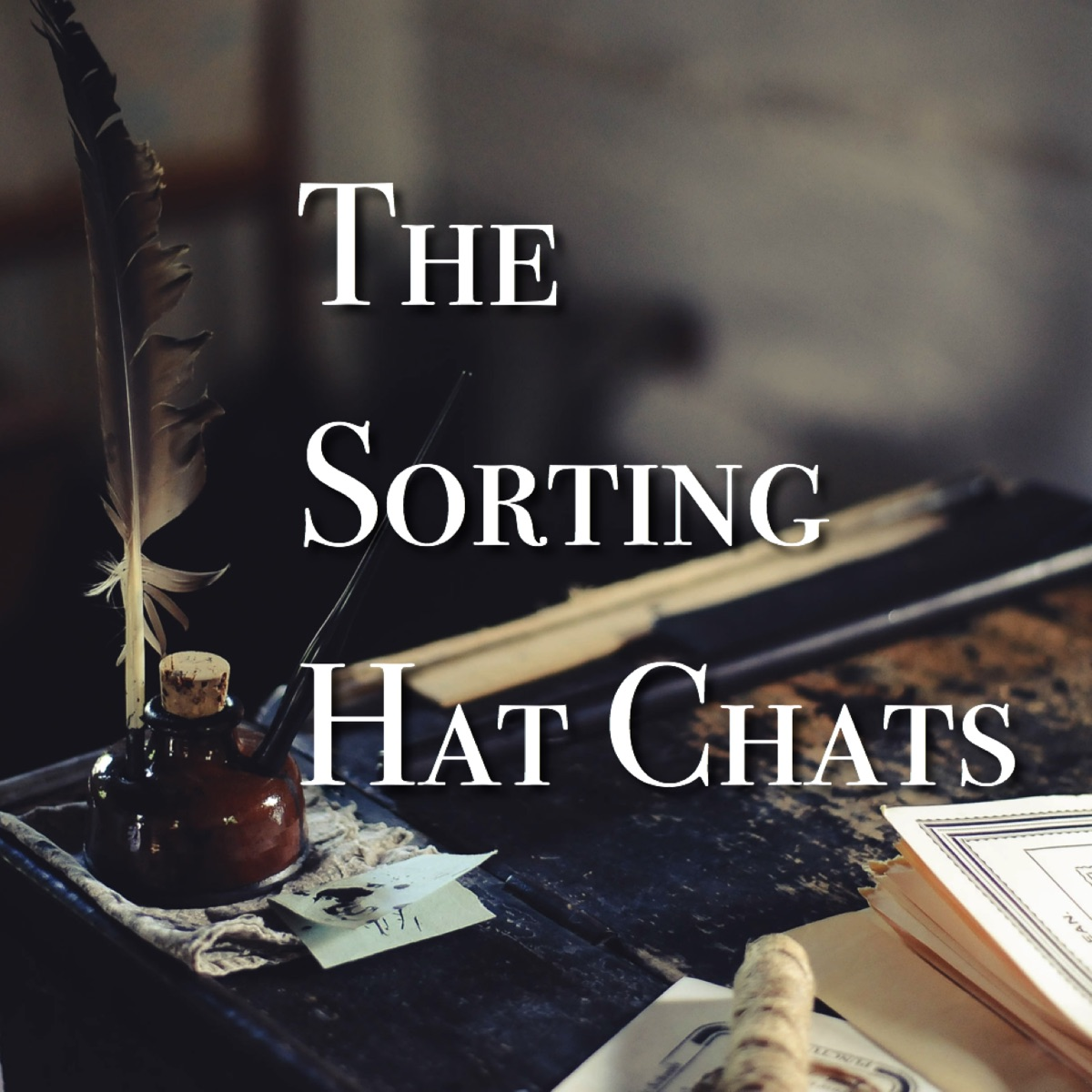 The Sorting Hat Chats