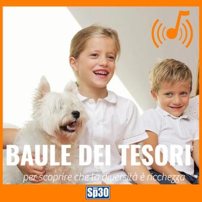 Il Baule dei Tesori -  #RadioSP30:RadioSP30