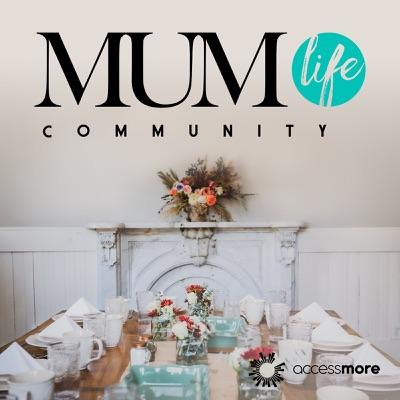 MumLife Community:AccessMore