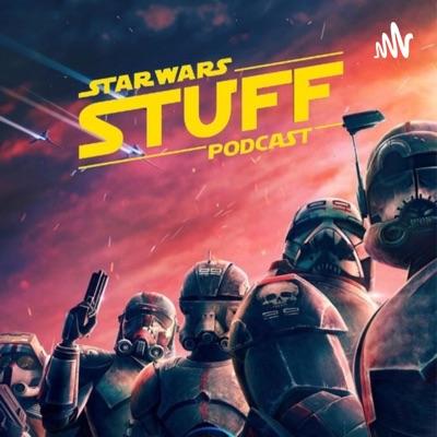 Star Wars STUFF Podcast:Star Wars