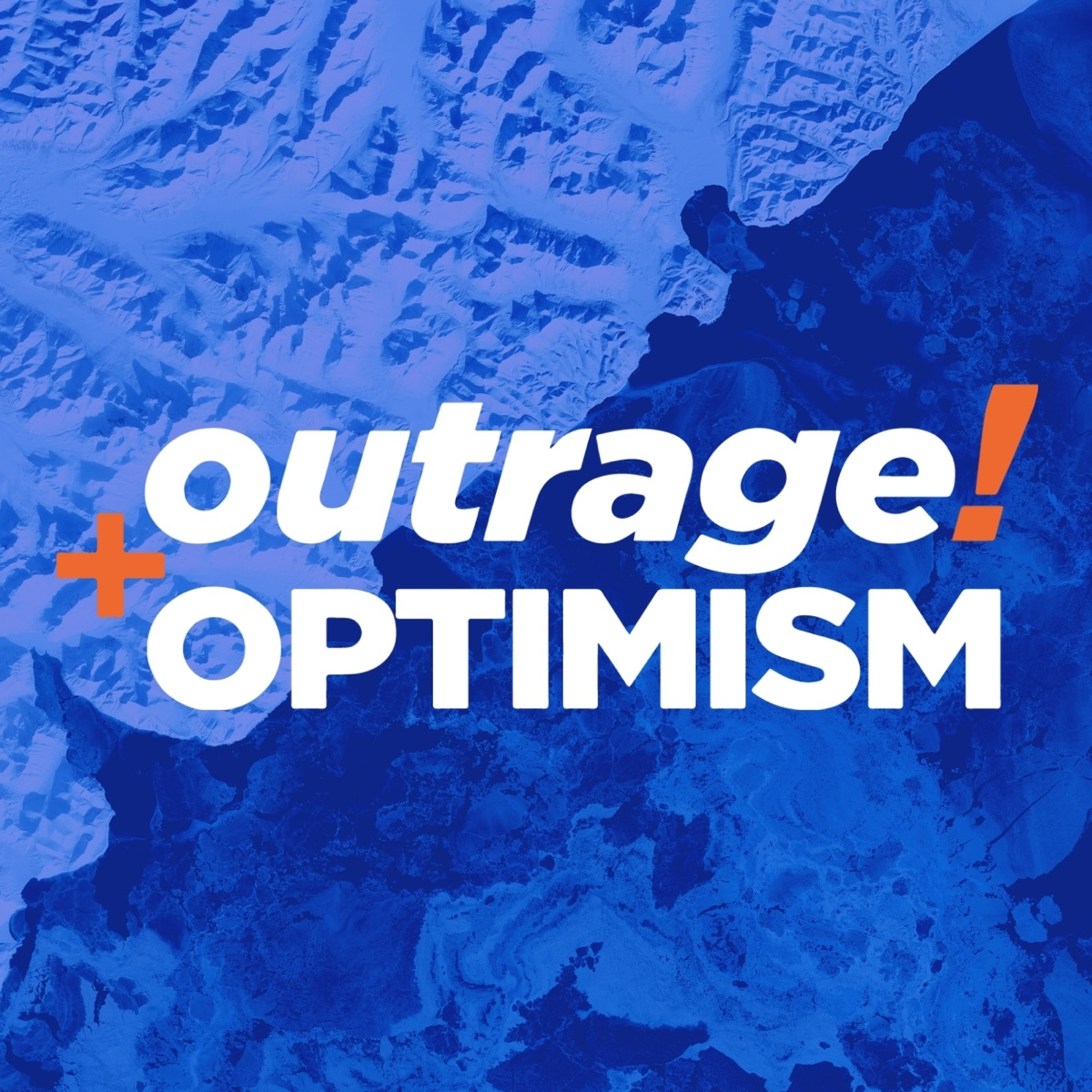 Outrage + Optimism