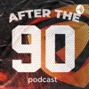 After the 90 Podcast