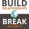 Build Relationships. Break Poverty.