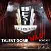 """""""Talent Gone Wild"""" by Best Entertainers artwork"""