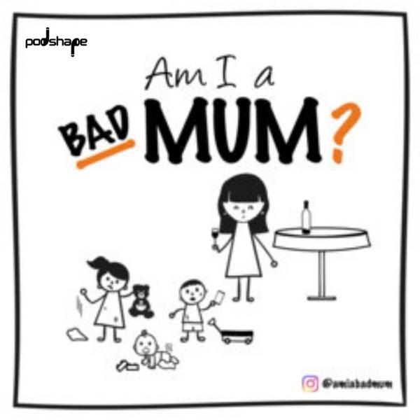 Am I A Bad Mum? Artwork
