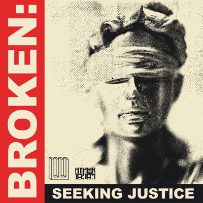 BROKEN: Seeking Justice:Three Uncanny Four/HyperObject Industries