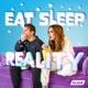 Eat Sleep Reality