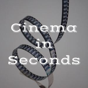 Cinema in Seconds
