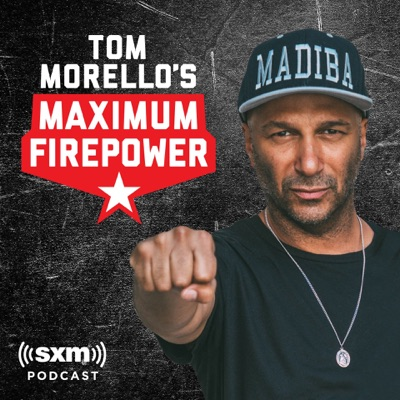 Tom Morello's Maximum Firepower:SiriusXM