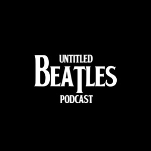 Untitled Beatles Podcast