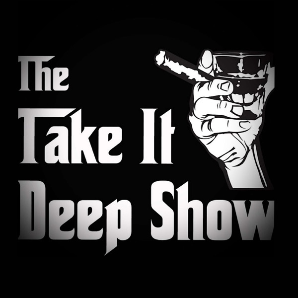 The Take It Deep Show
