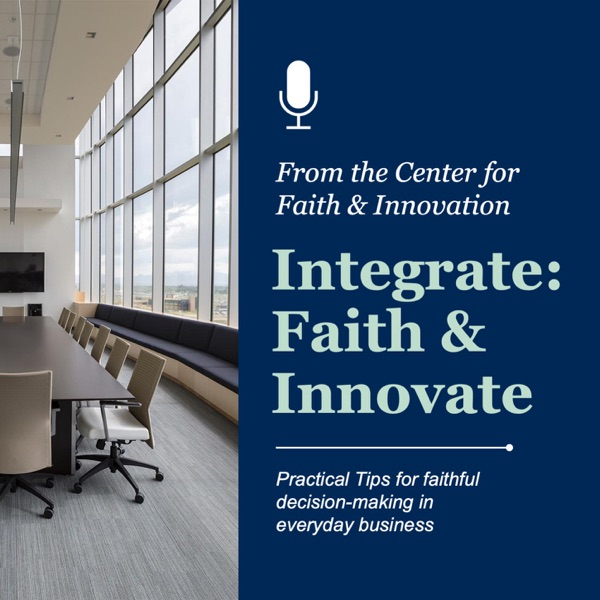 Integrate: Faith & Innovate