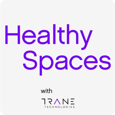 Healthy Spaces:Trane Technologies