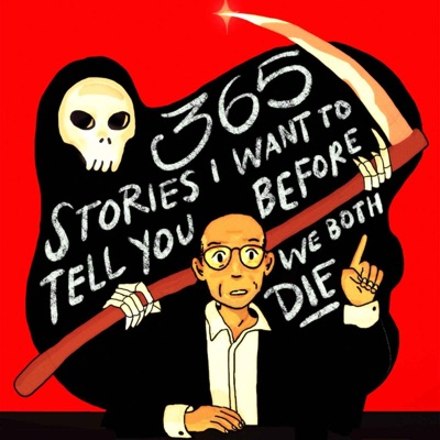 365 Stories I Want To Tell You Before We Both Die:Caveh Zahedi