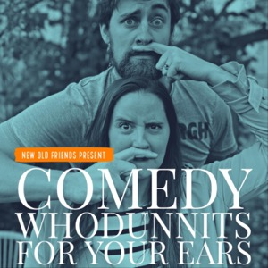 Comedy Whodunnits - for your ears