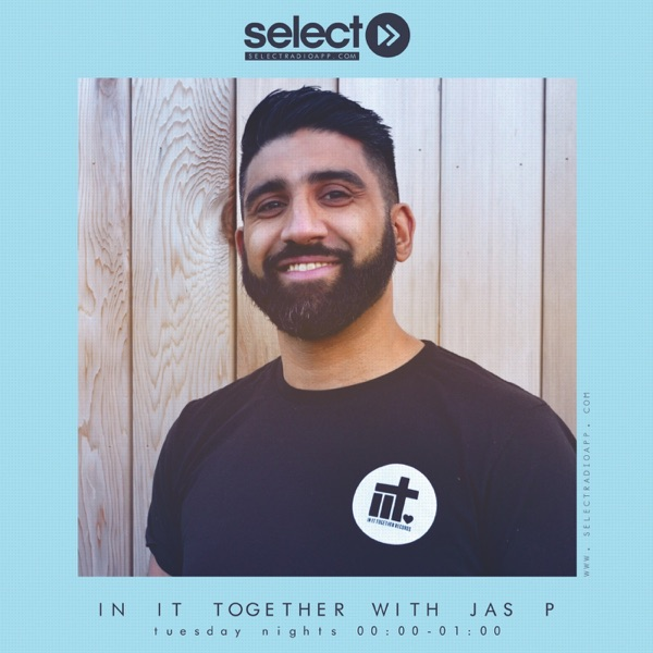 In It Together with Jas P on Select Radio