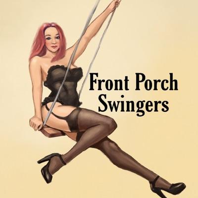 Front Porch Swingers:Front Porch Swingers