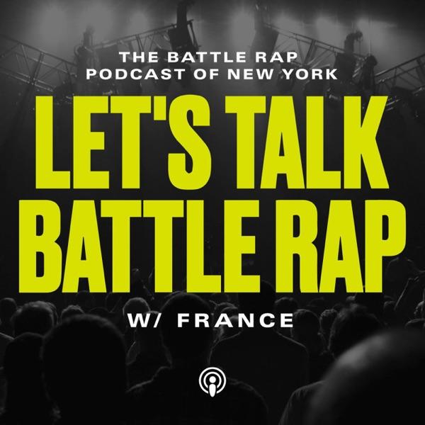 Let's Talk Battle Rap