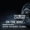 Caught on the Mike... artwork