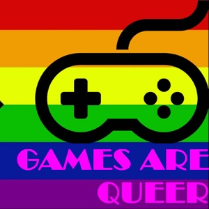 Games Are Queer