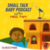 Small Talk Baby Podcast - Let's Play With Words! artwork